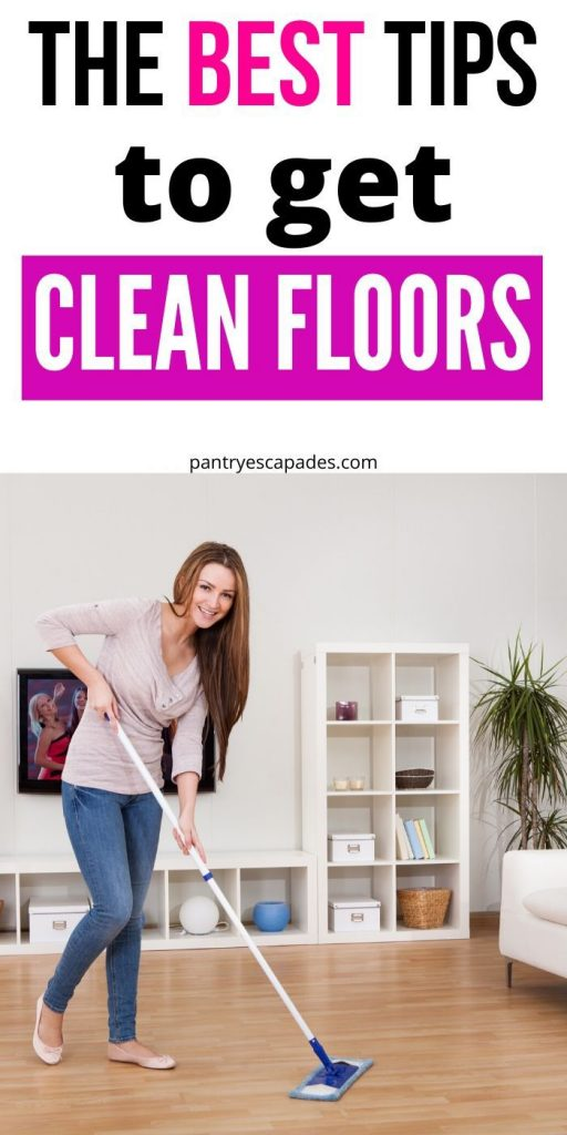 Tips for How to Get Perfectly Clean Floors