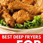 Best Deep Fryers on the Market | Best Deep fryer You can Buy | The Best Deep Fryer for Chicken | What's the Best Deep Fryer | Fryers for Making Wings | #chicken #cooking #frying #appliances #reviews