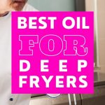 What Kind of Oil To Use in a Deep Fryer | What's the Best Oil for Deep Frying | Healthiest Oil for Deep Frying | What's the Best Oil to Fry With | #oil #frying #deepfrying #fryer #kitchen