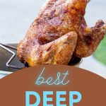 What Kind of Deep Fryer do you Use For Turkeys? | What's the Best Deep Fryer for Turkey | How to Deep Fry Turkey | Safely Deep Frying Turkeys | #turkey #thanksgiving #deepfryer #deepfried #deepfriedturkey