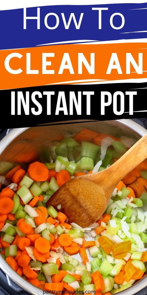 How to Clean an Instant Pot Properly