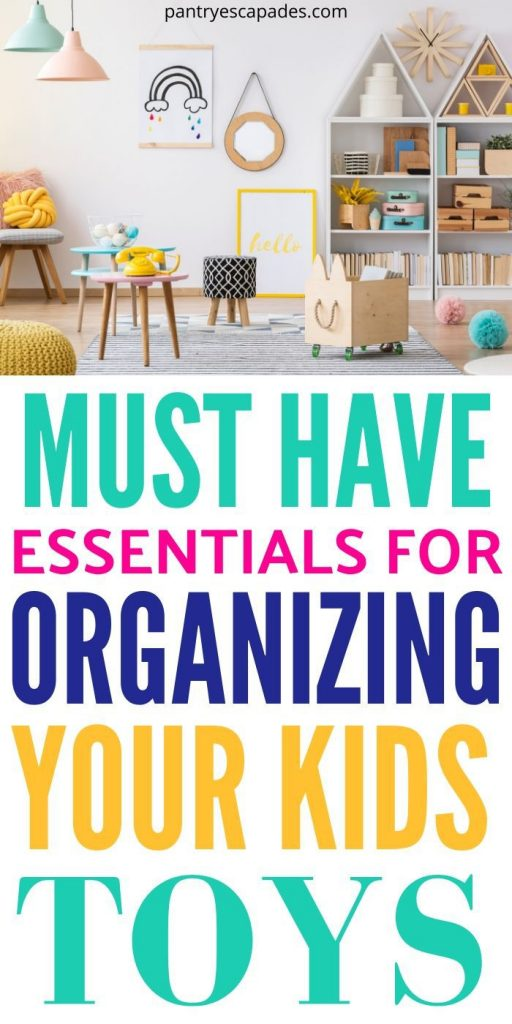 10 Must-Haves for Organizing Your Kids' Toys