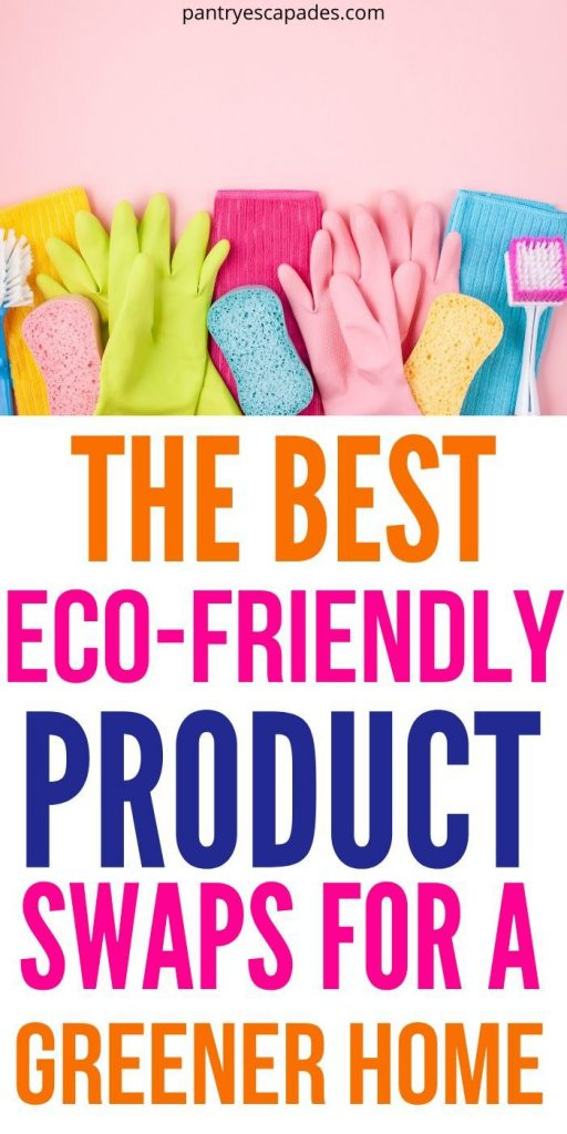 Simple Eco-Friendly Product Swaps