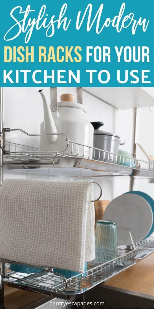 Stylish Modern Dish Racks for Your Kitchen
