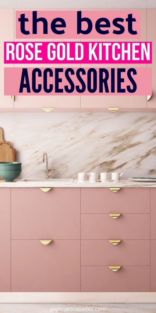 The Absolute Best Rose Gold Kitchen Accessories