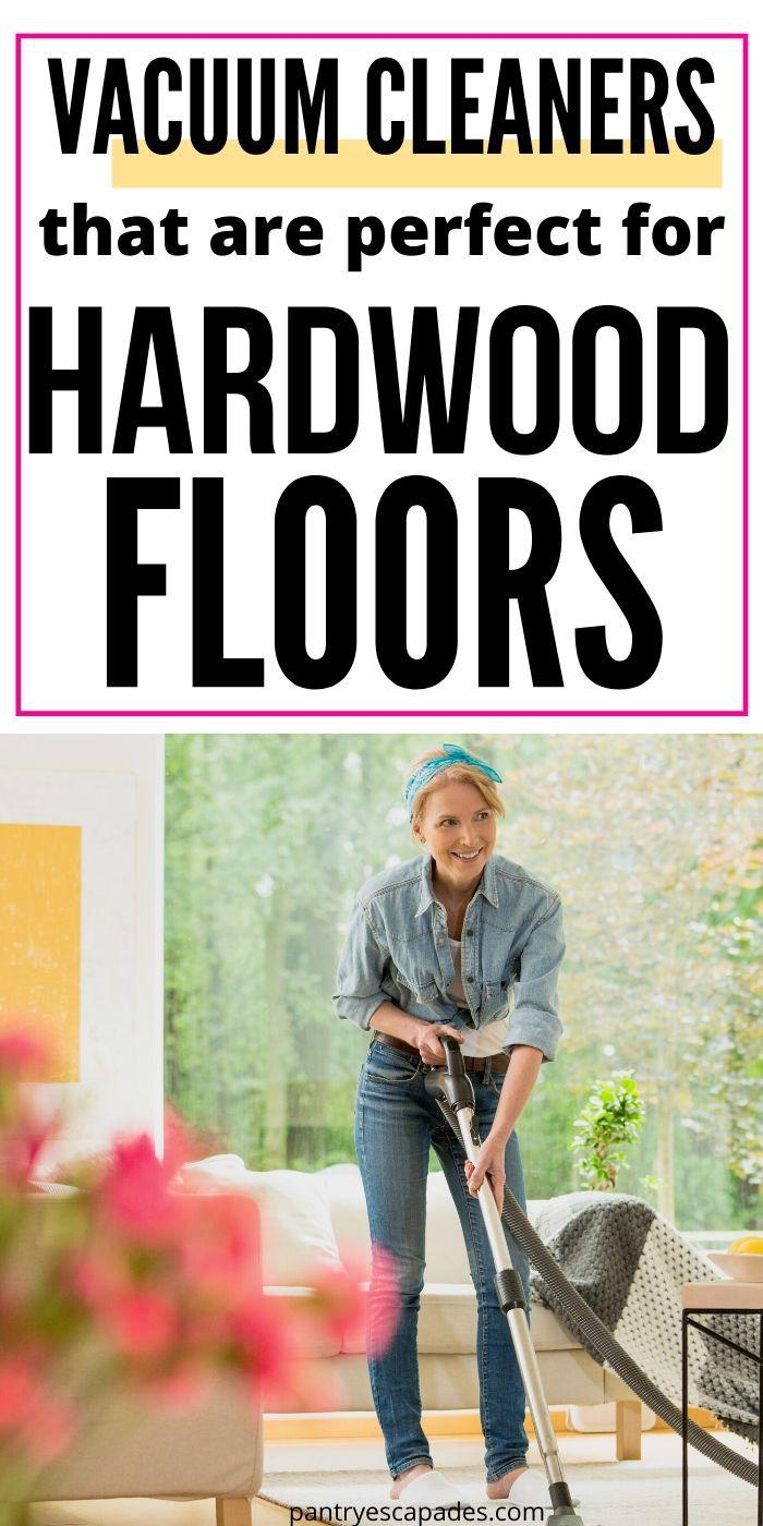 Best vacuums for hardwood floors