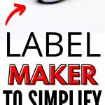 Best Label Makers to Buy | Easiest to Use Label Maker | What Label Maker is the Easiest to Use | What's the Best Label Makers | Label Makers for Organization | Home Organization Essentials | #labelmaker #labelling #organization #declutter #cleaning